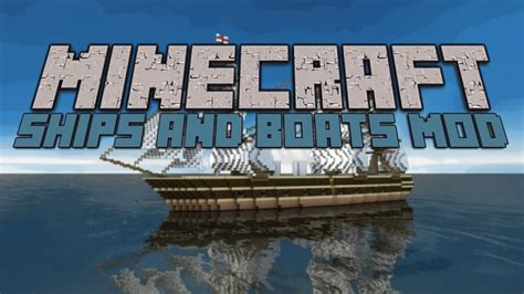 Minecraft - Ships and Boats Mod - YouTube